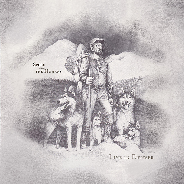 Spose: Live In Denver artwork; drawing of Spose hiking with dogs.